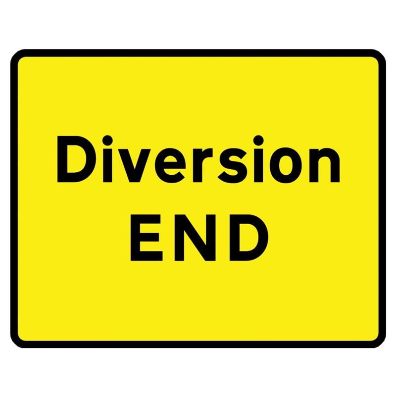 Diversion End Metal Road Sign Plate - 1050 x 750mm