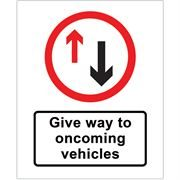 Give Way To Oncoming Vehicles Metal Road Sign Plate - 800 x 900mm