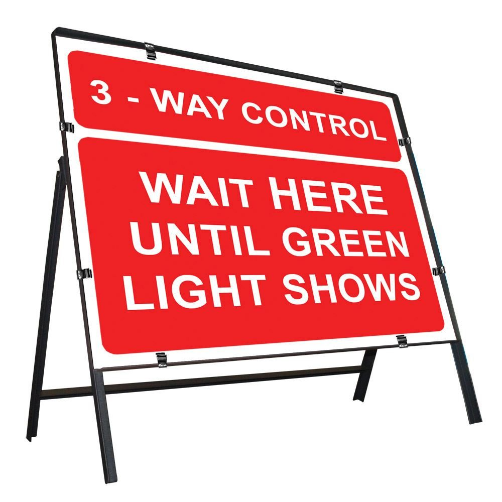 3 Way Control, Wait Here Until Green Light Shows Clipped Metal Road Sign - 1050 x 750mm