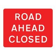 Road Ahead Closed Metal Road Sign Plate - 1050 x 750mm