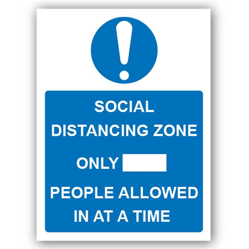 Social Distancing Zone Only [Blank] People Allowed PVC Sign - 300mm x 400mm x 1mm
