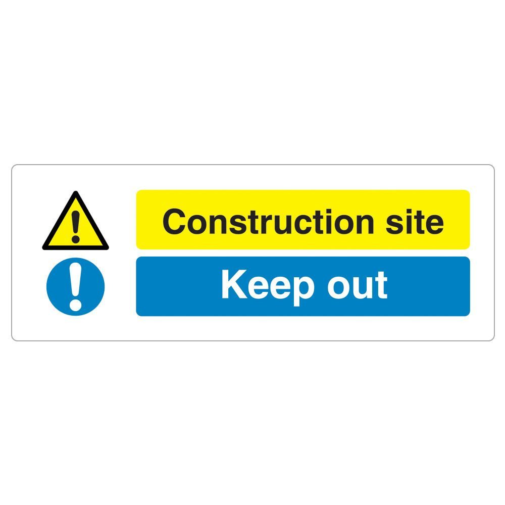 Construction Site, Keep Out Sign - 600 x 200 x 1mm