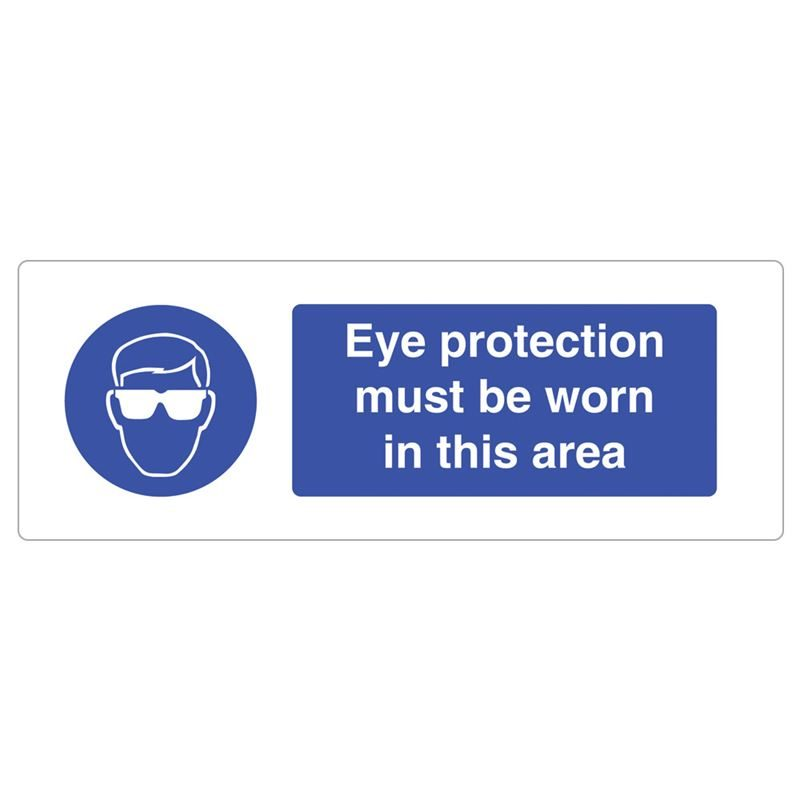 Eye Protection Must Be Worn In This Area Sign - 600 x 200 x 1mm