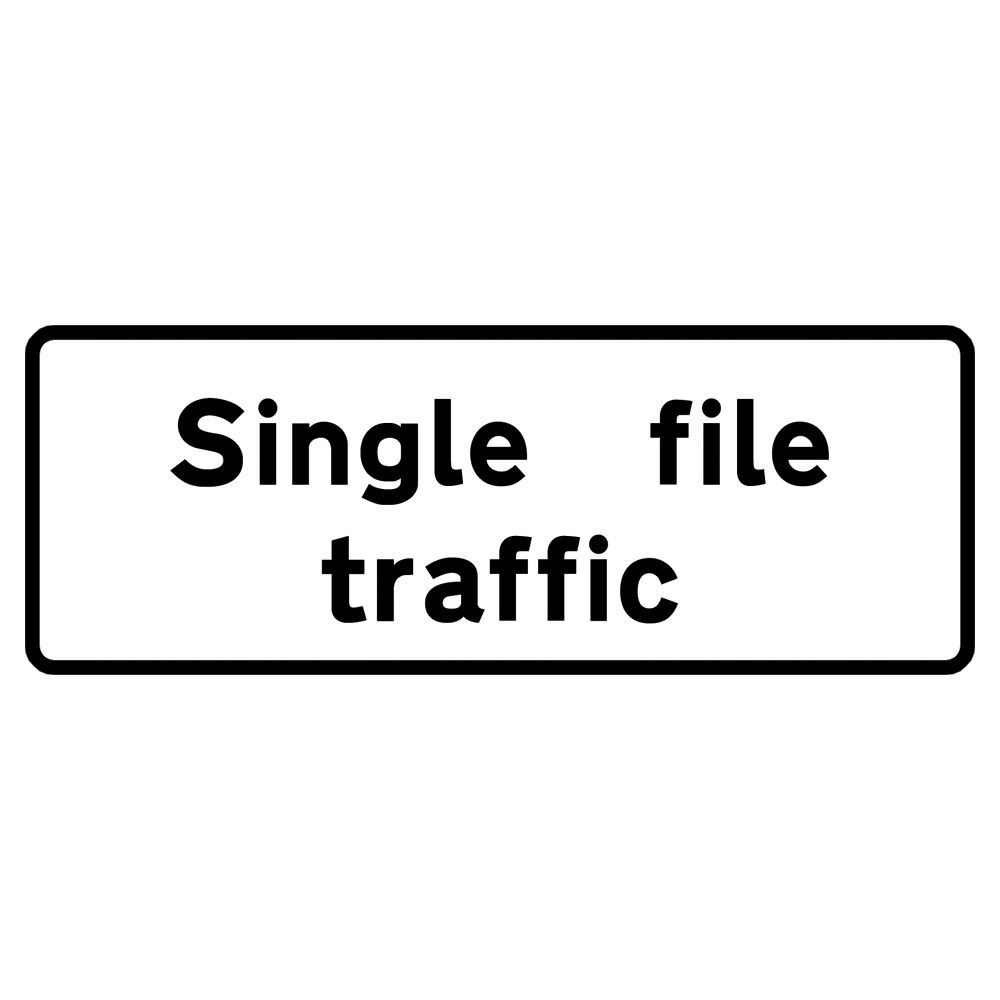 Single File Traffic Metal Road Sign Supplement Plate - 750mm