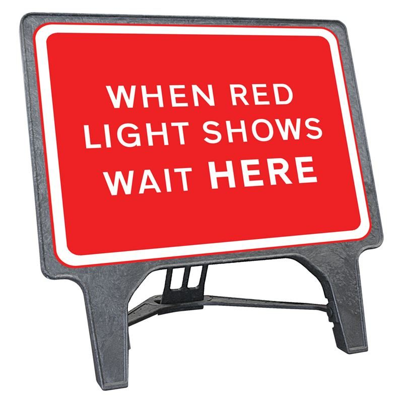 CuStack When Red Light Shows Wait Here Sign - 1050 x 750mm