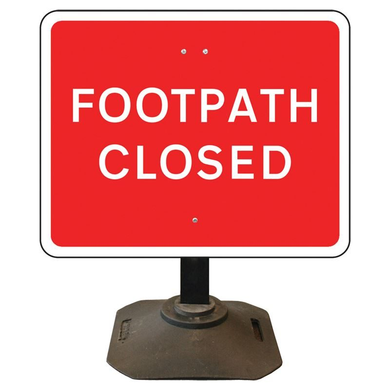 Louis Footpath Closed Sign - 600 x 450mm