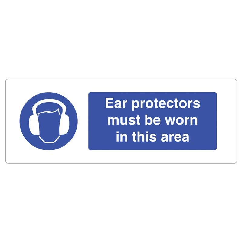 Ear Protectors Must Be Worn In This Area Sign - 600 x 200 x 1mm