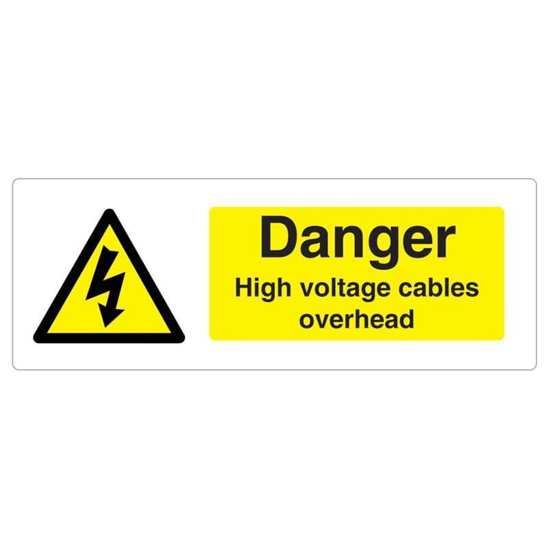 Danger High Voltage Cables Overhead Sign - 600 x 200 x 1mm