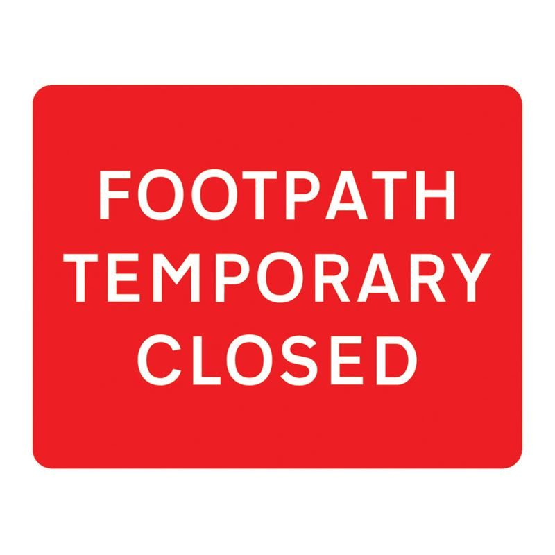 Footpath Temporary Closed Metal Road Sign Plate - 600 x 450mm