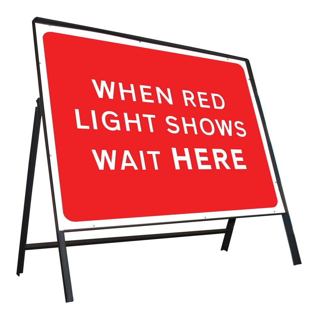 When Red Light Shows Wait Here Riveted Metal Road Sign - 1050 x 750mm
