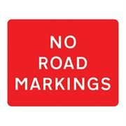 No Road Markings Metal Road Sign Plate - 1050 x 750mm
