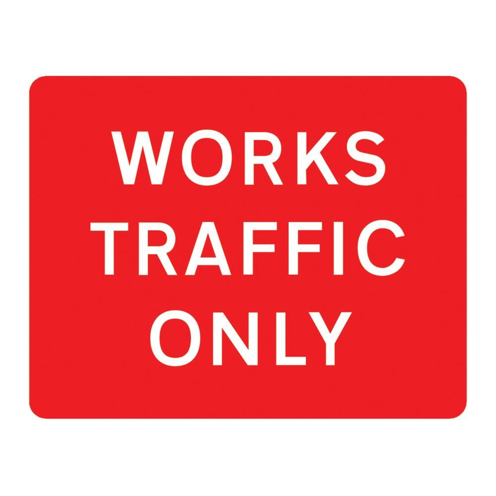 Works Traffic Only Metal Road Sign Plate - 1050 x 750mm