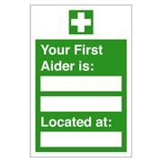 Your First Aider Is Sign - 600 x 200 x 1mm