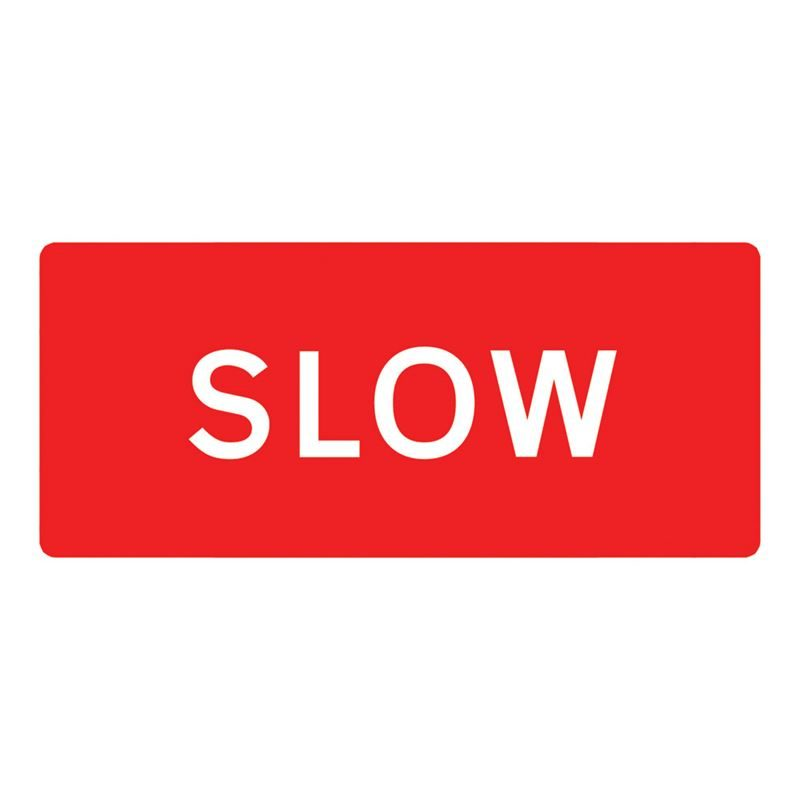 Slow Metal Road Sign Plate - 1050 x 450mm