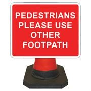Hangman Pedestrians Please Use Other Footpath Cone Sign - 600 x 450mm