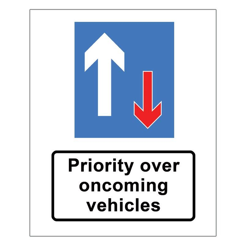 Priority Over Oncoming Vehicles Metal Road Sign Plate - 800 x 900mm