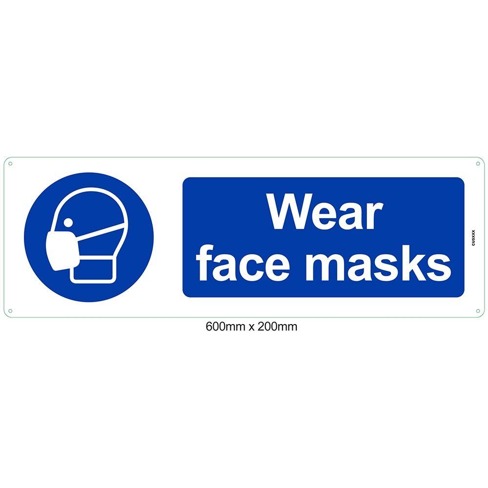 Wear Face Masks Plastic Sign - 600 x 200mm